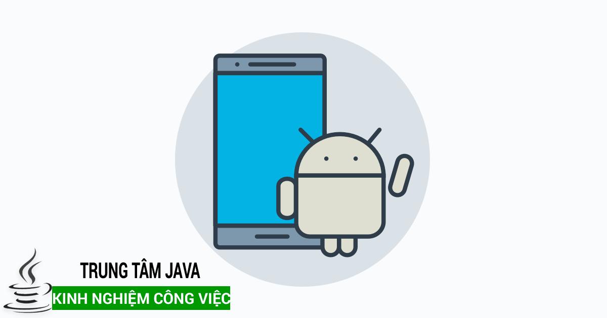 óa học android giá rẻ dành cho các lập trình viên